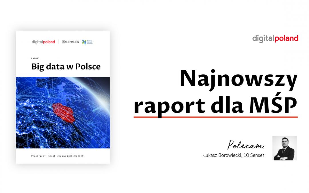 Jak wygląda stan wykorzystania big data w polskich firmach?