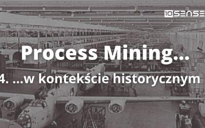 Process mining w kontekście historycznym
