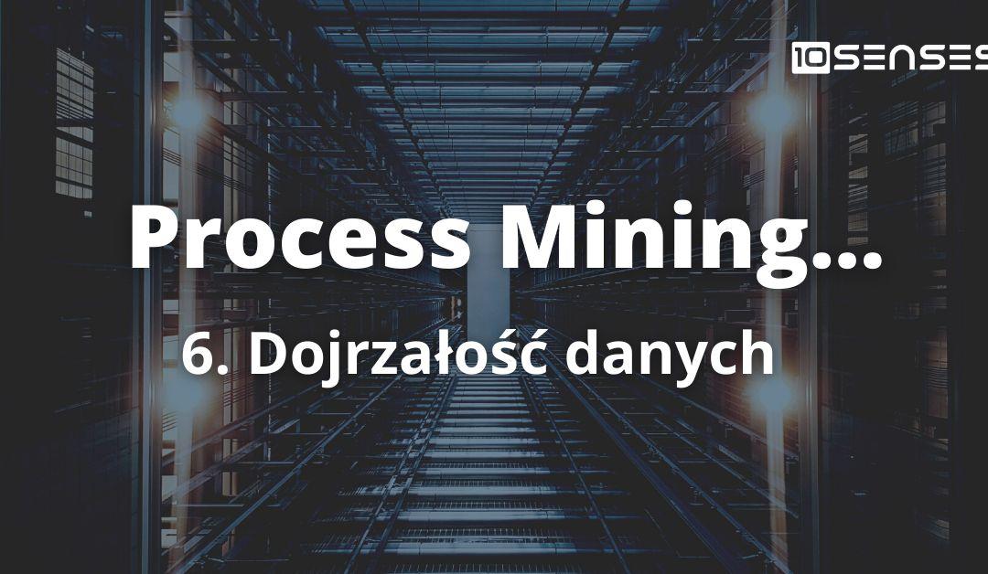 Dojrzałość danych na potrzeby process mining